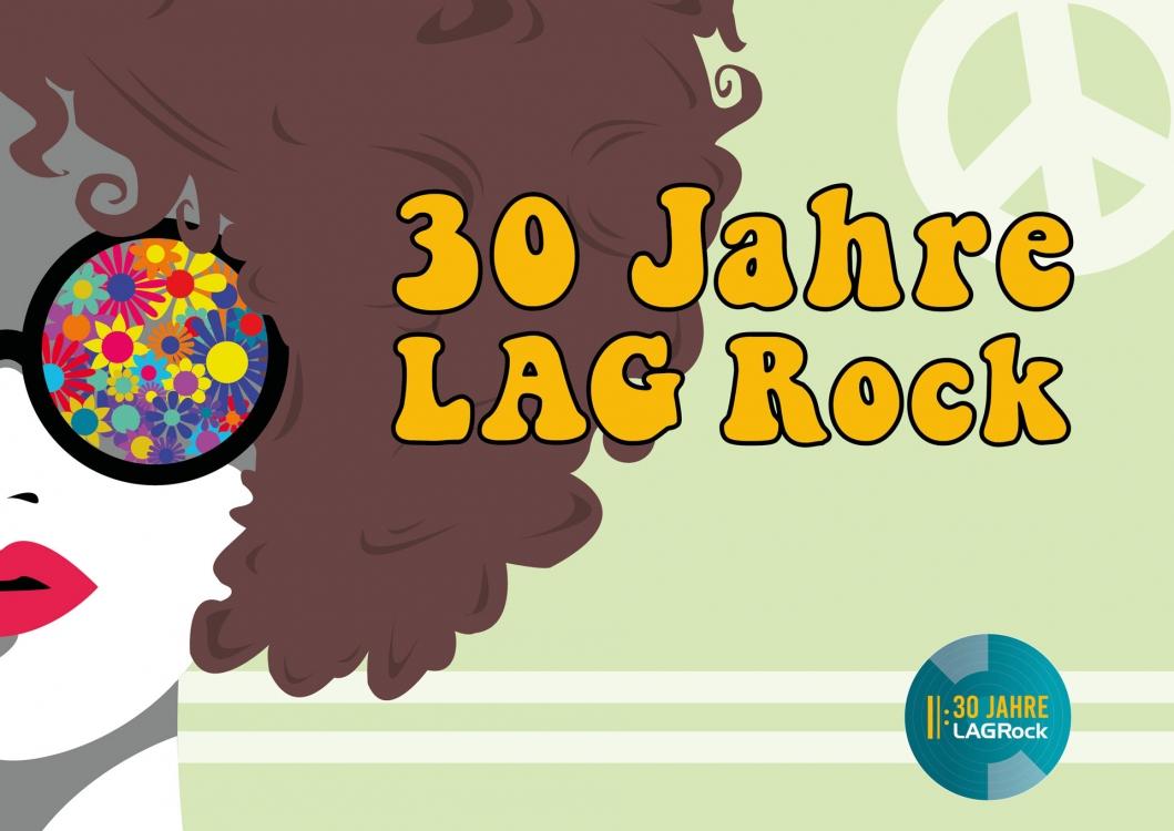 30 Jahre LAG Rock