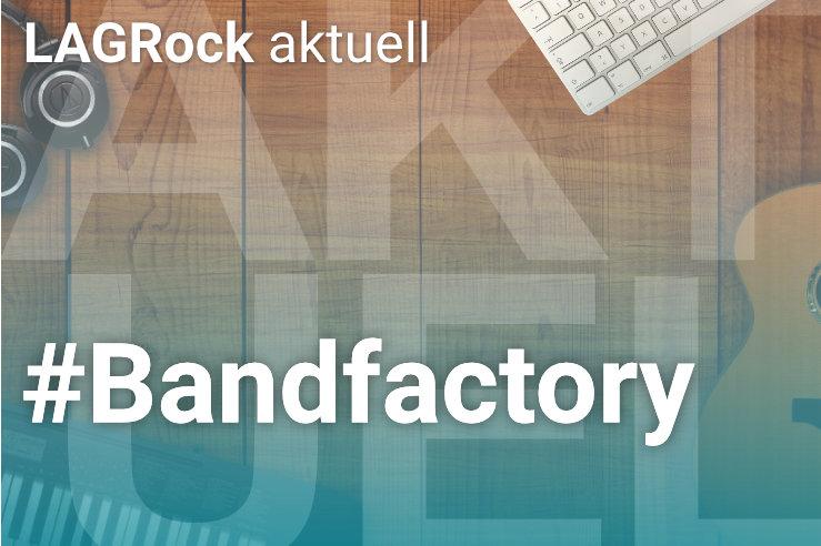 """Kurzkonzerte und Feedbacks der """"Bandfactory Niedersachsen"""" im Live-Stream erleben"""